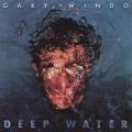 GARY WINDO/Deep Water (1988/2nd) (ゲイリー・ウィンド/UK)
