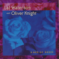 LAL WATERSON & OLIVER KNIGHT/A Bed Of Roses (1999/2nd) (ラル・ウォーターソン&オリヴァー・ナイト/UK)