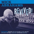 MICK ABRAHAMS/Revived! (2015/CD+DVD) (ミック・アブラハムス/UK)
