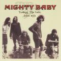 MIGHTY BABY/Tasting The Life: Live 1971 (1971/Unreleased Live) (マイティ・ベイビィ/UK)