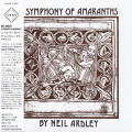 NEIL ARDLEY/A Symphony Of Amaranths(ア・シンフォニー・オブ・アマランス) (1971/2nd) (ニール・アードレイ/UK)