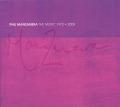 PHIL MANZANERA/The Music 1972-2008: 2CD+DVD Edition (1972-2008/Comp.) (フィル・マンザネラ/UK)