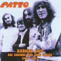 PATTO/Hanging Rope: BBC Sessions And Rare Tracks 1970-1971 (1970-71/BBC&Rare) (パトゥー/UK)