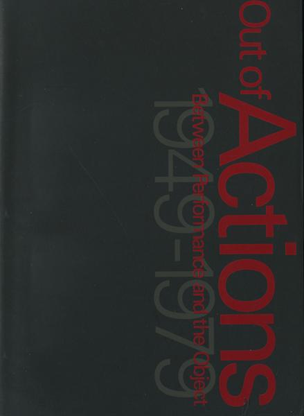 アクション 行為がアートになるとき 1949-1979 展 図録