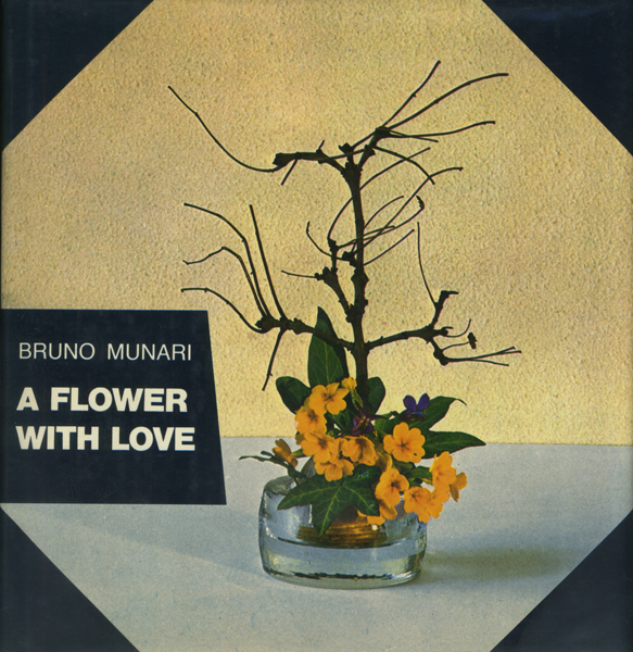 BRUNO MUNARI: A Flower with Love