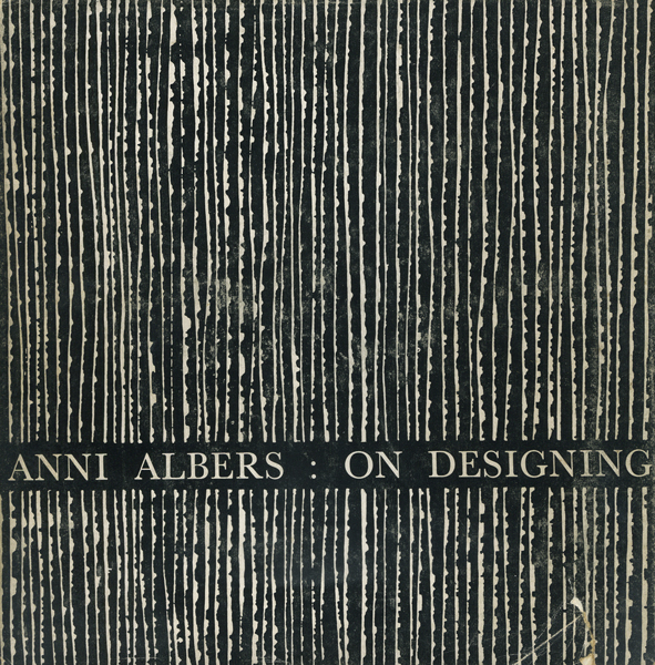 Anni Albers: On Designing