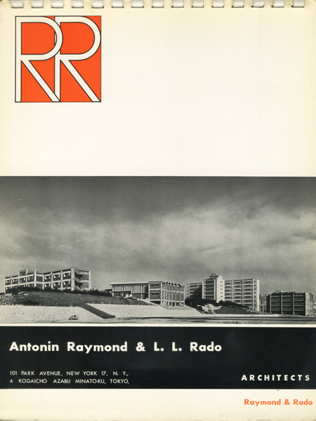 ANTONIN RAYMOND & L.L.Rado Architects