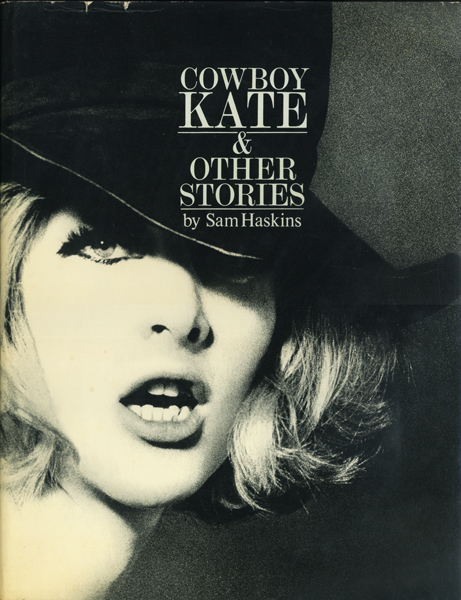 Sam Haskins: Cowboy Kate & Other Stories