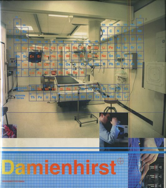 Damien Hirst: I Want to Spend the Rest of My Life Everywhere, with Everyone, One to One, Always, Forever, Now. [First edition]