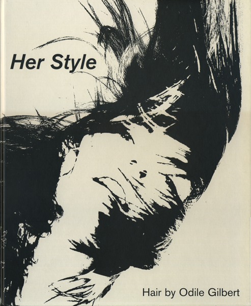Her Style: Hair by Odile Gilbert