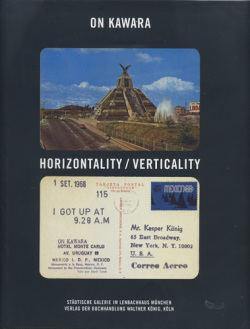 On Kawara: Horizontality / Verticality