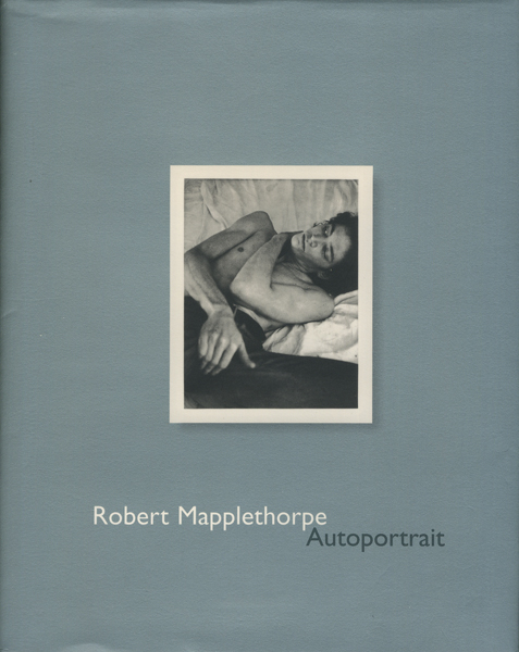 Robert Mapplethorpe: Autoportrait