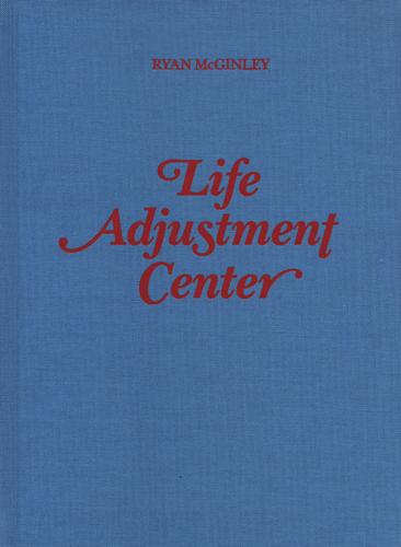 ryan mcginley life adjustment center