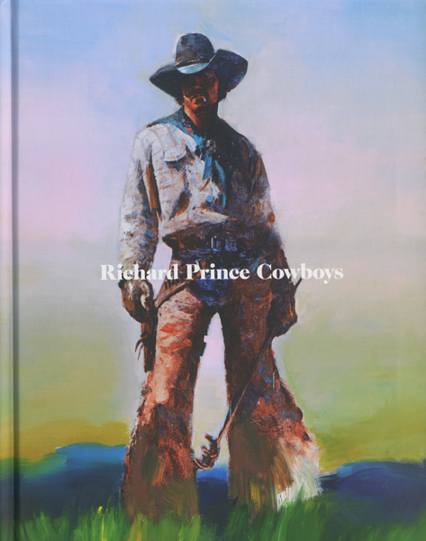 Richard Prince: Cowboys
