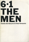 6.1 THE MEN: Comme des Garcons & Yohji Yamamoto