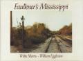 William Eggleston: Faulner's Mississippi