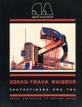 ARCHITECTURAL DESIGN: Russian Avant-Garde Art and Architecture