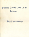 Robert Rauschenberg: Photos in + Out city Limits : Boston