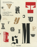 Type: A Visual History of Typefaces and Graphic Styles volume1.1628-1900