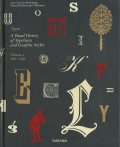 Type: A Visual History of Typefaces and Graphic Styles volume2.1901-1938