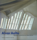 Alvar Aalto: Between Humanism and Materialism