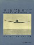 Le Corbusier: Aircraft [Italian Edition]