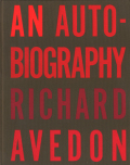 Richard Avedon: An Autobiography