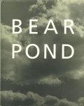 Bruce Weber: Bear Pond