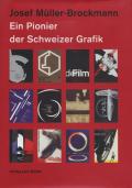 Josef Muller-Brockmann: Ein Pionier der Schweizer Grafik