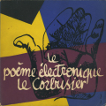 LE CORBUSIER: LE POEME ELECTRONIQUE(paperback edition)