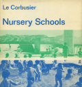 le corbusier nursery schools