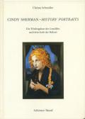 Cindy Sherman History Portraits: Die Wiedergeburt des Gemaldes nach dem Ende der malerei