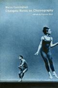 Merce Cunningham: Changes: Notes on Choreography