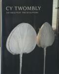 CyTwombly_DieSkulptur