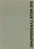 Jan Tschichold: Die Neue Typographie