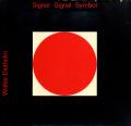 Walter Diethelm: Signet Signal Symbol