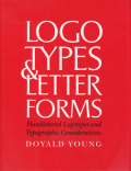 Doyald Young: Logotypes & Letterforms
