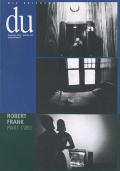 du - November 2002: Robert Frank Part Two