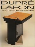 Dupre-Lafon: Decorateur des Millionnaires