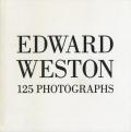 Edward Weston: 125 photographs
