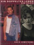 David Armstrong & Nan Goldin: EIN DOPPELTES LEBEN