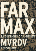 MVRDV: FARMAX - Excursions on Density