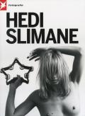 Stern Fotografie Portfolio Nr.62: Hedi Slimane