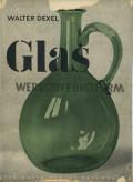 Glas - Werkstoffe und Form