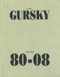 Andreas Gursky: Werke / Works 80-08