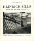 Heinrich Zille: Photograph der Moderne