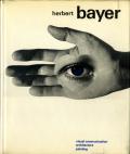 Herbert Bayer: painter designer architect