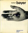 Herbert Bayer: painter designer architect
