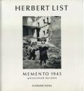 Herbert List: Memento 1945 - munchner ruinen