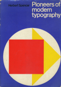 Herbert Spencer: Pioneers of Modern Typography